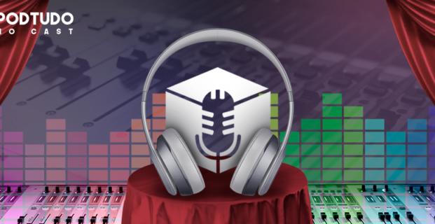 O processo de produção de um Podcast